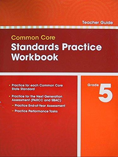 9780328756957: Common Core, Standards Practice Workbook. Teacher Guide. Grade 5. 9780328756957, 0328756954.