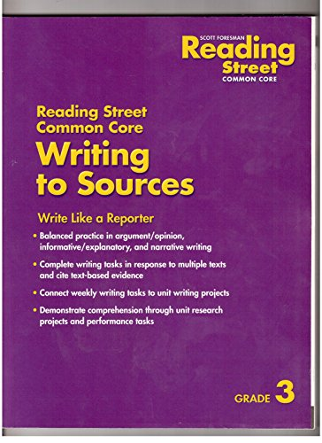 Reading Street, Common Core, Writing to Sources,: Scott Foresman