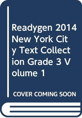 9780328788446: READYGEN 2014 NEW YORK CITY TEXT COLLECTION GRADE 3 VOLUME 1