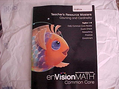 9780328808328: eVision Math Common Core Kindergarten Level Teacher's Resource Masters Counting and Cardinality Topics 1-6 realize Edition