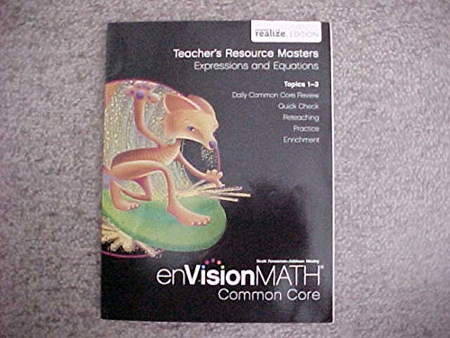 9780328808915: enVision Math Common Core Teacher's Resource Masters Grade 6 Expressions and Equations Topics 1-3 Scott Foresman Pearson