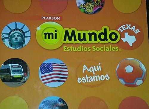 9780328813544: Mi Mundo Estudios Sociales Texas (Spanish Edition)