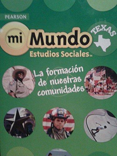 Pearson mi Mundo Estudios Sociales Texas: La: The Colonial Williamsburg