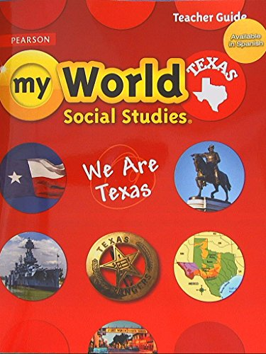 Pearson My World Social Studies Texas: We: Foundation, The Colonial