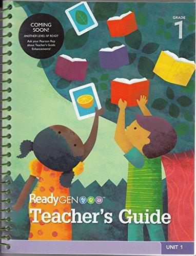 Readygen Teacher`s Guide Grade 1 Unit 1: Pam Allyn