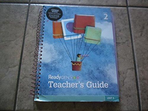 ReadyGEN Teacher's Guide Grade 2 Unit 5: Pam Allyn,Elfrieda H. Hiebert,Ph.D,P.David Pearson,...