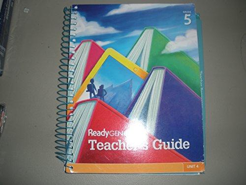 9780328818365: ReadyGEN Teacher's Guide Grade 5 Unit 4