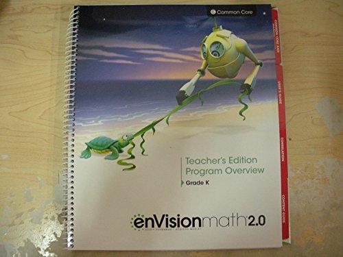 9780328827909: EnVisionmath 2.0 Teacher's Edition Program Overview Grade K Common Core