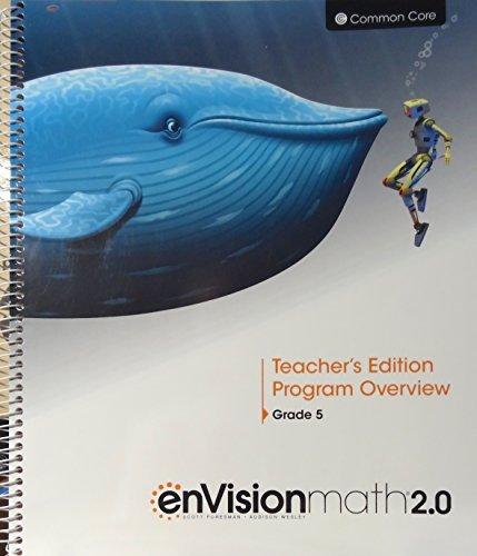 9780328827954: enVisionmath2.0 - 2016 Common Core Teacher's Edition Program Overview Grade 5