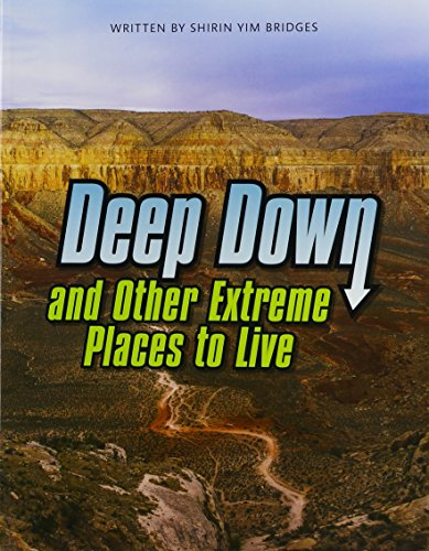 9780328832880: DEEP DOWN & OTHER EXTREME PLACES TO LIVE (PAPERBACK) COPYRIGHT 2016