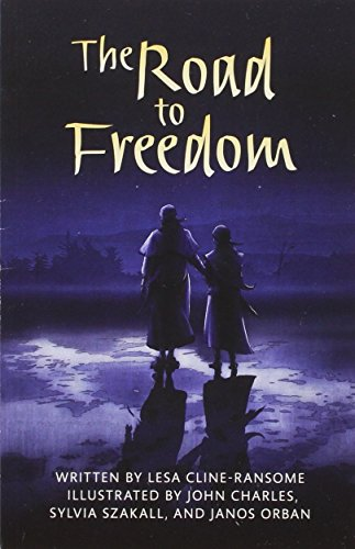 9780328832996: THE ROAD TO FREEDOM (PAPERBACK) COPYRIGHT 2016