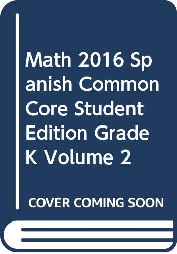 9780328841882: MATH 2016 SPANISH COMMON CORE STUDENT EDITION GRADE K VOLUME 2
