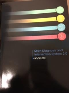 Math Diagnosis and Intervention System 2.0 Booklet E