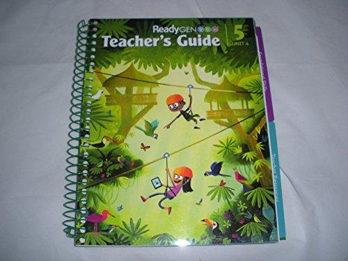 9780328852055: ReadyGEN Teacher's Guide Unit 4 Grade 5