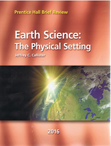 9780328858507: 2016 Prentice Hall Brief Review Earth Science: The Physical Setting
