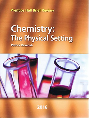 9780328870462: 2016 Prentice Hall Brief Review Chemistry: The Physical Setting