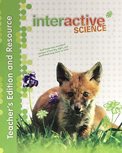 Interactive Science, Grade 2, Teacher's Edition and: Learning, Always