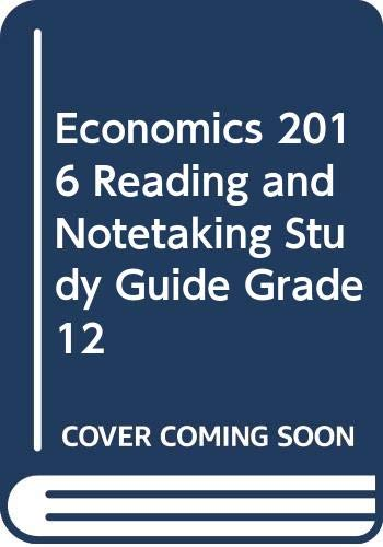 9780328880393: ECONOMICS 2016 READING AND NOTETAKING STUDY GUIDE GRADE 12