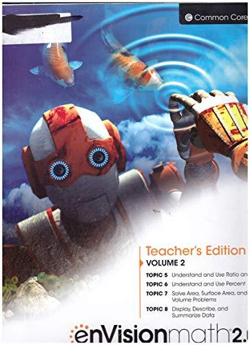 EnVision Math 2.0 Volume 2 Topic 5-8: Robert Berry III, Eric Milou, Jane Schielack
