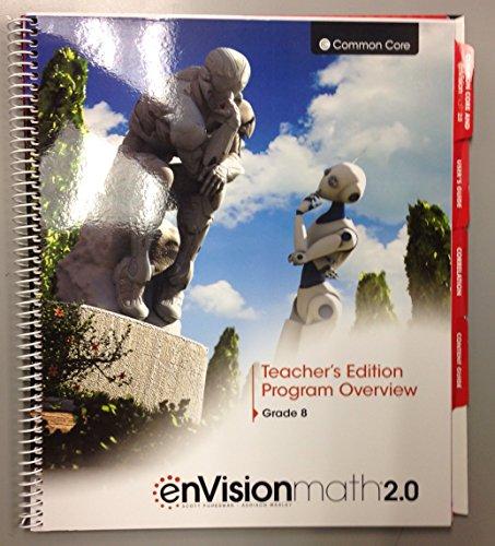 enVision math 2.0 - Grade 8 - Teacher's Edition Program Overview