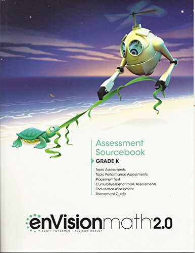 Envision Math 2.0: Assessment Sourcebook Grade K: Pearson; Scott Foresman [Contributor]
