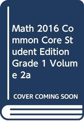 9780328930524: MATH 2016 COMMON CORE STUDENT EDITION GRADE 1 VOLUME 2A
