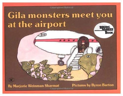Gila Monsters Meet You At The Airport: Sharmat