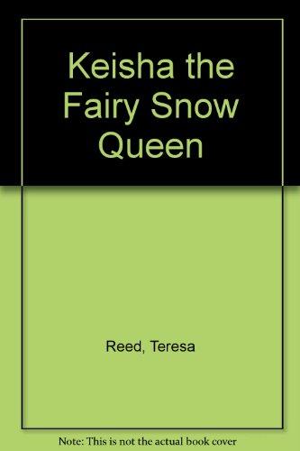 9780329142636: Keisha the Fairy Snow Queen