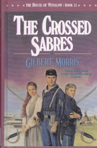 9780329157944: The Crossed Sabres (The House of Winslow #13)