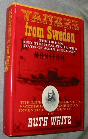 9780329230722: Yankee From Sweden - The Dream and the Reality in the Days of John Ericsson