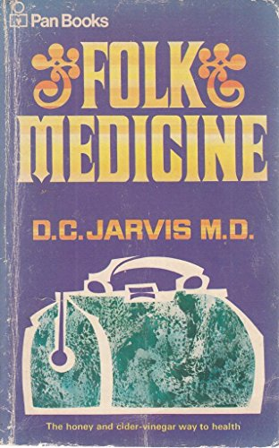 9780330014700: Folk Medicine