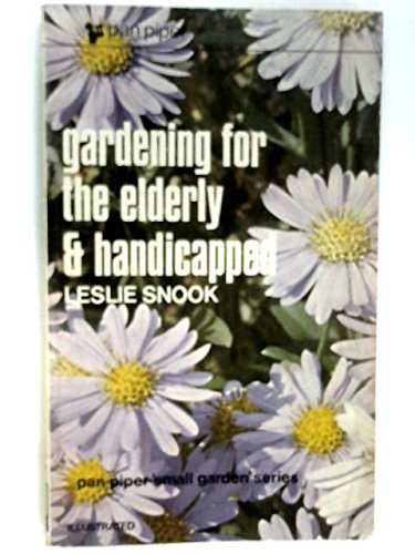9780330020169: Gardening for the Elderly and Handicapped (Piper Small Garden)