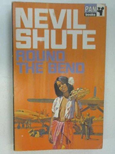 Round the Bend: Nevil Shute