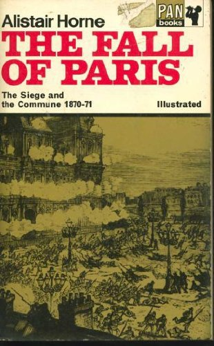 9780330020367: Fall of Paris: The Siege and the Commune, 1870-71