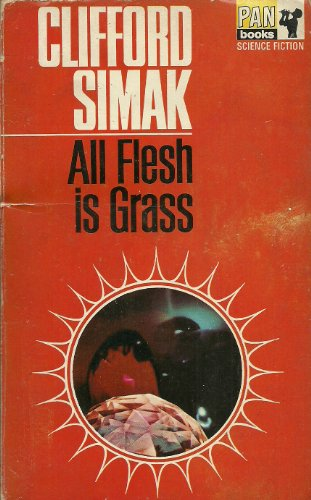 9780330020428: All Flesh is Grass (Pan science fiction)