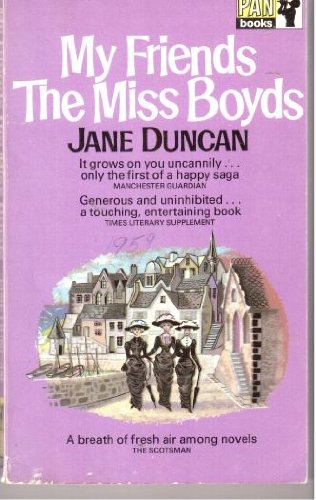 9780330020664: My friends the Miss Boyds