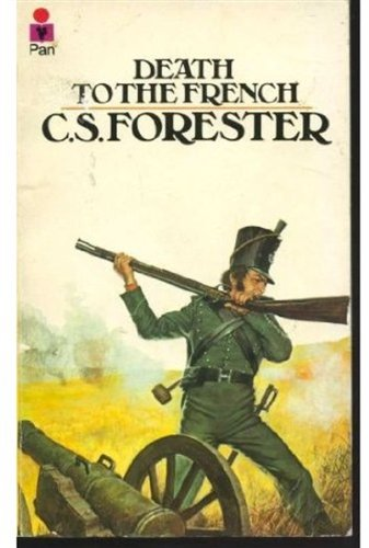 Death to the French: C. S. Forester