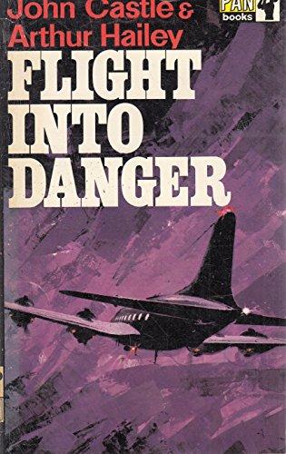 Flight into Danger: Hailey, Arthur