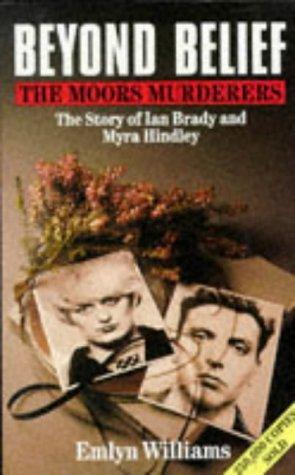 9780330020886: Beyond Belief : Moors Murders