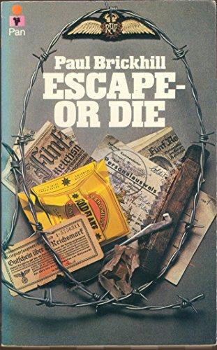 9780330020985: Escape or Die
