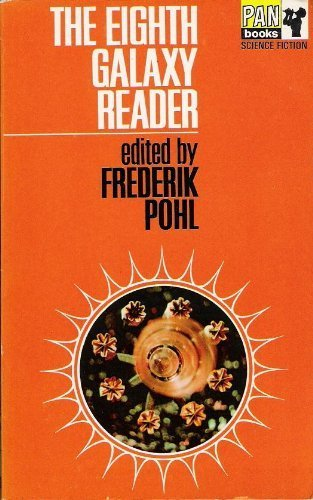 The Eighth Galaxy Reader (Science fiction) :