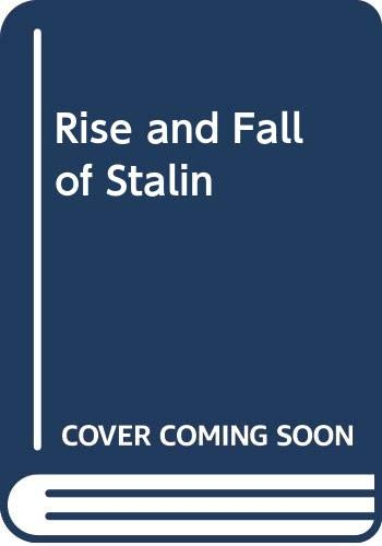 9780330021463: The Rise and Fall of Stalin