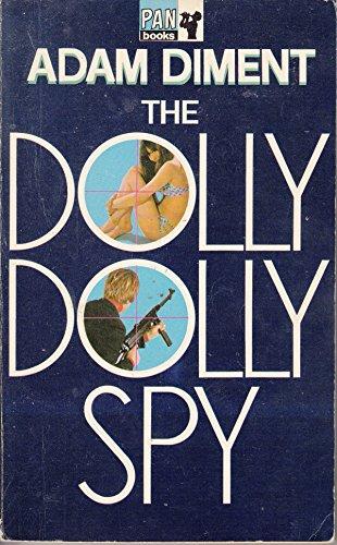 9780330021500: Dolly Dolly Spy