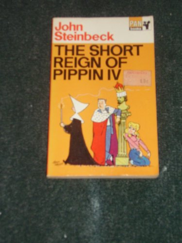 The Short Reign of Pippin IV: John Steinbeck