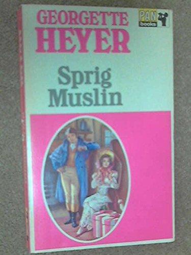 Sprig Muslin: Georgette Heyer