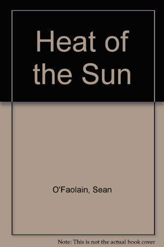 9780330022880: The Heat of the Sun