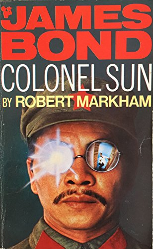 9780330023047: Colonel Sun: A James Bond Adventure
