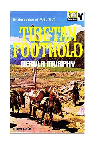 9780330023399: Tibetan Foothold
