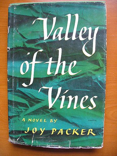 Valley of the Vines: Packer, Joy