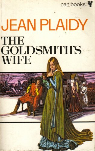 The Goldsmith's Wife (0330024507) by Jean Plaidy